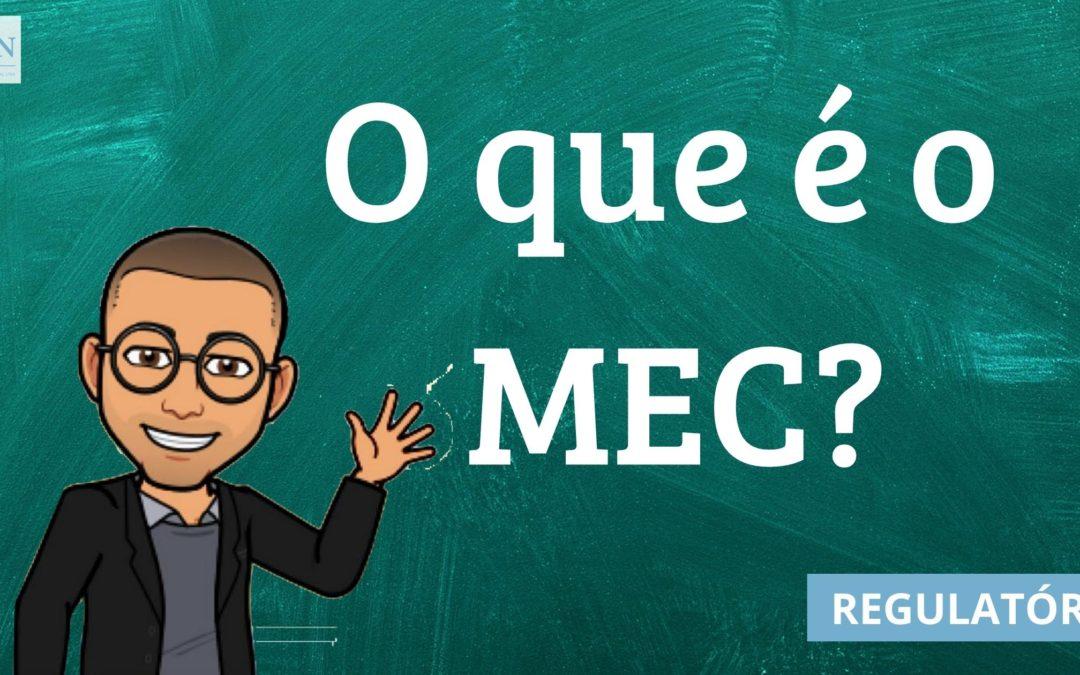 O QUE É O MEC?